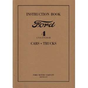 1932 FORD 4 Cylinder Car Truck Owners & Shop Manual