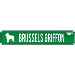 New  Brussels Griffon Drive  Street Sign Dog