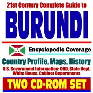 21st Century Complete Guide to Burundi   Encyclopedic